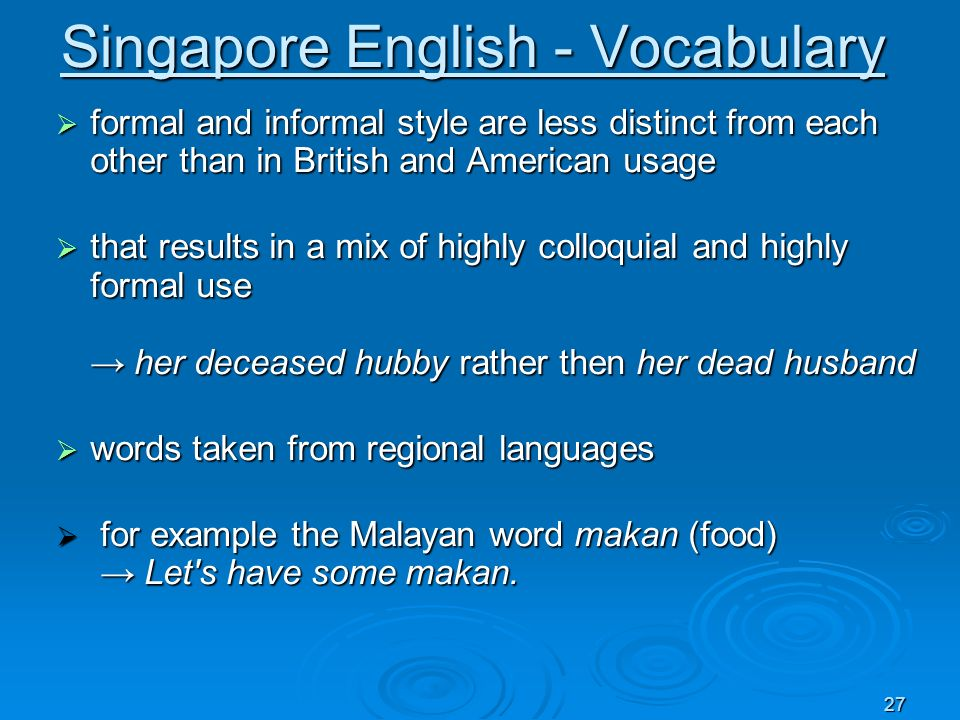Singapore English - Vocabulary