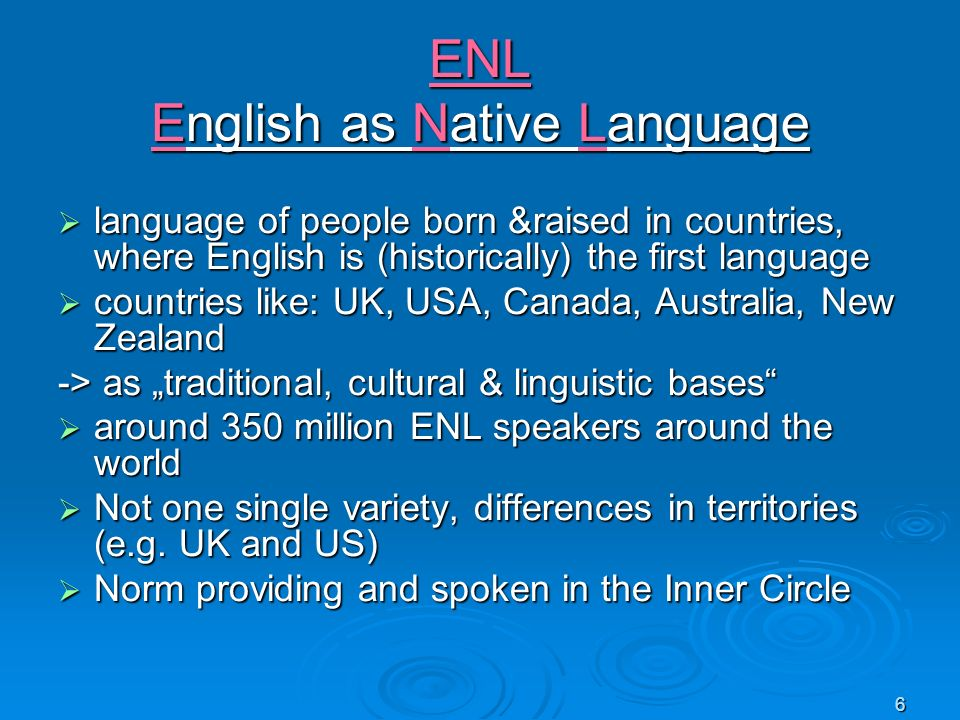 ENL English as Native Language