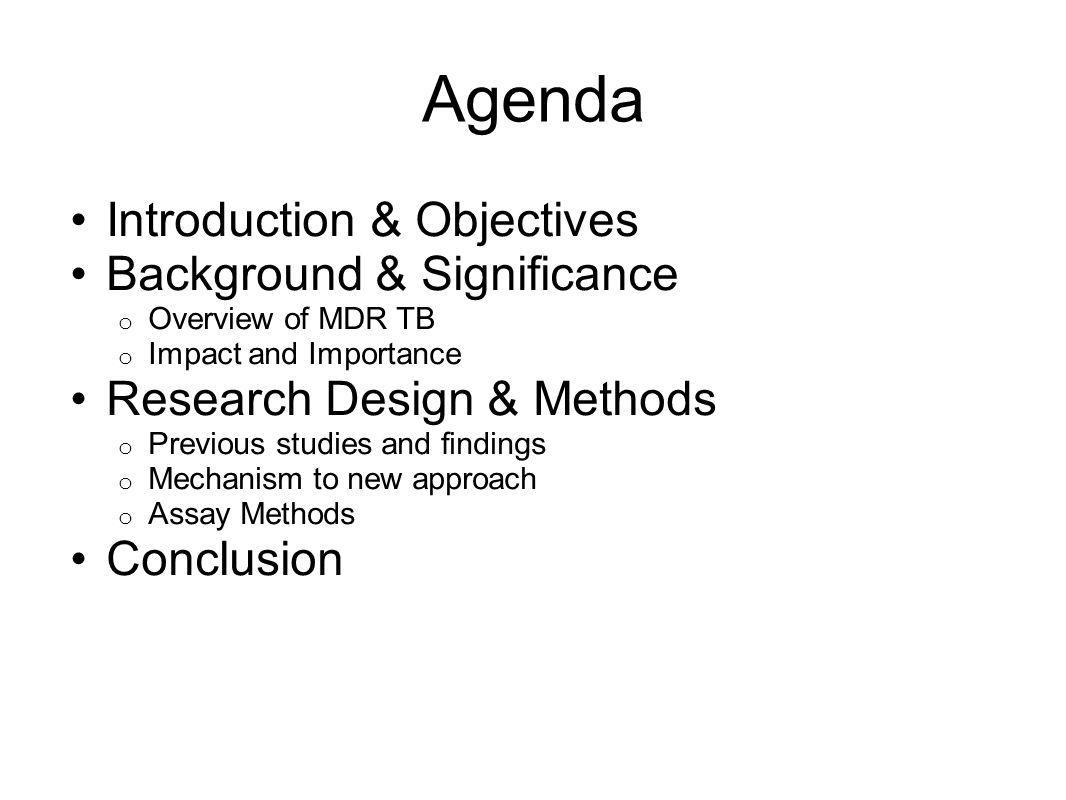 Agenda Introduction & Objectives Background & Significance