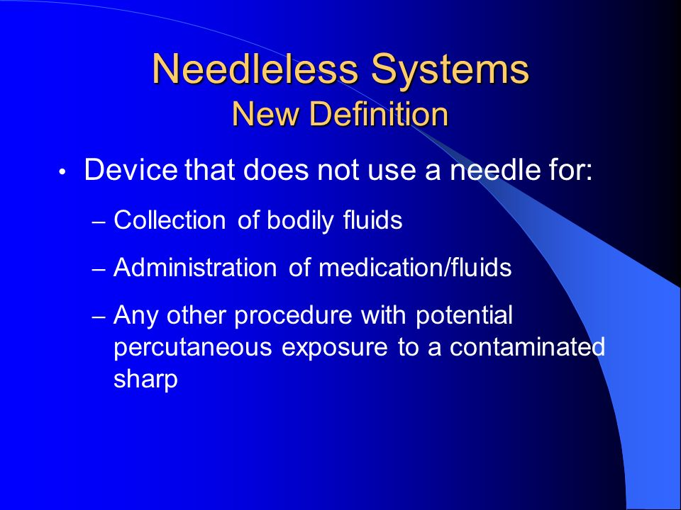 Needleless Systems New Definition