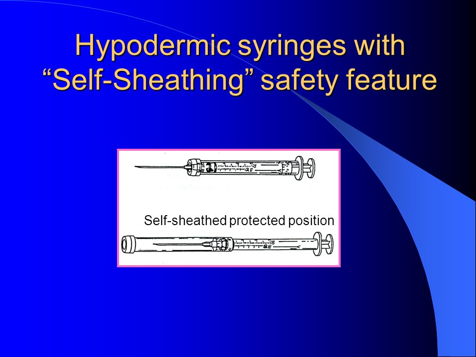 Hypodermic syringes with Self-Sheathing safety feature