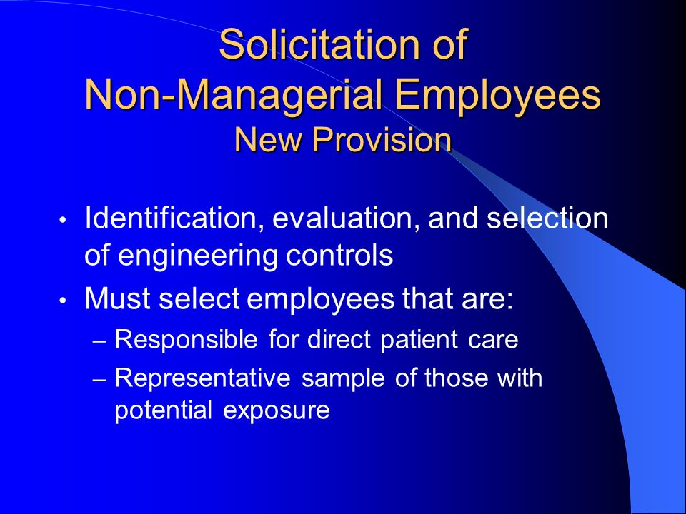 Solicitation of Non-Managerial Employees New Provision
