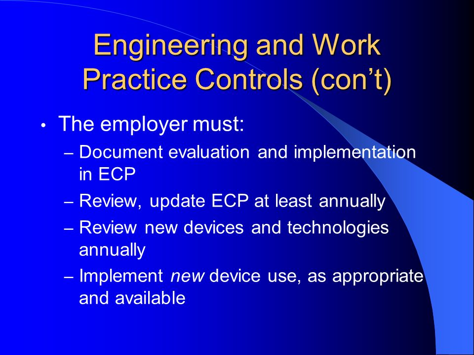 Engineering and Work Practice Controls (con't)