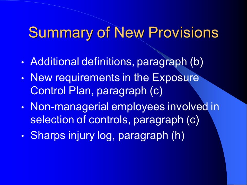 Summary of New Provisions