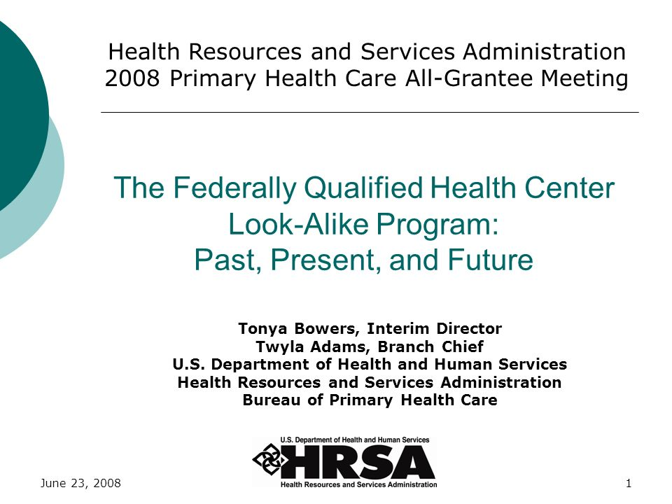 Health Resources and Services Administration 2008 Primary Health Care All-Grantee Meeting