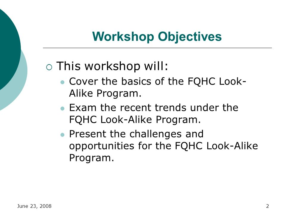 Workshop Objectives This workshop will: