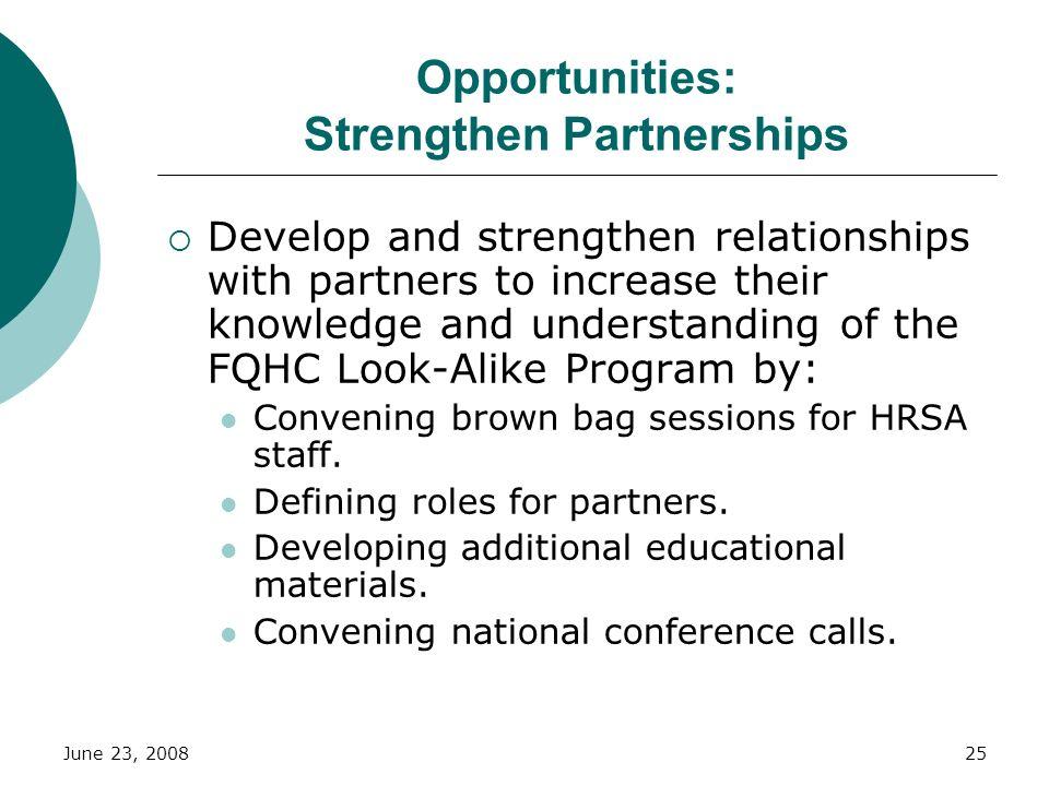 Opportunities: Strengthen Partnerships