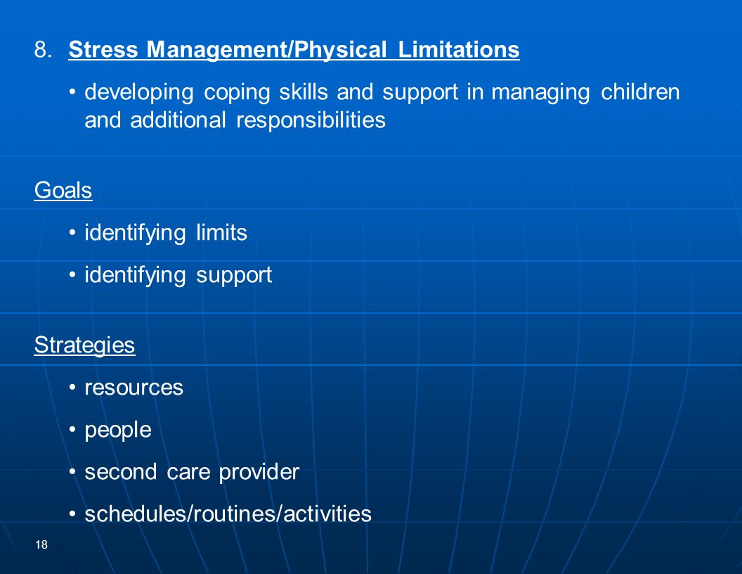 8. Stress Management/Physical Limitations