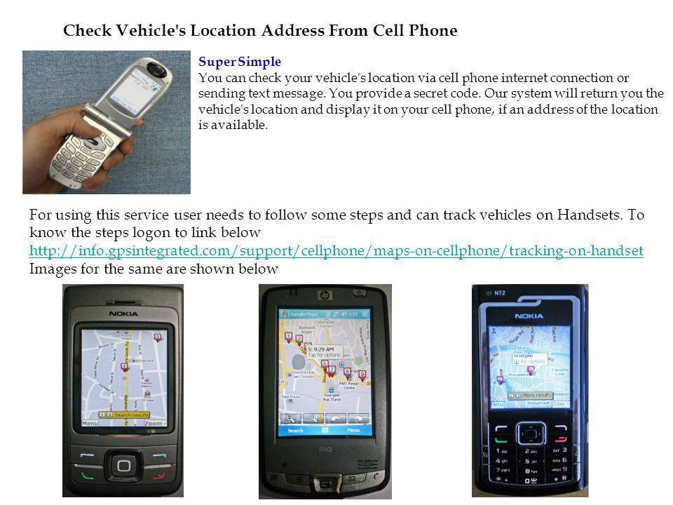 Check Vehicle s Location Address From Cell Phone