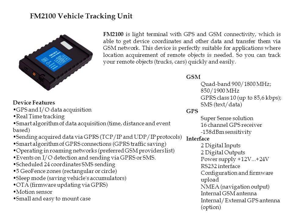 FM2100 - Features FM2100 Vehicle Tracking Unit
