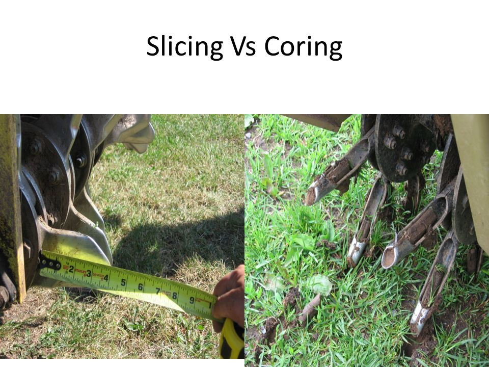 Slicing Vs Coring