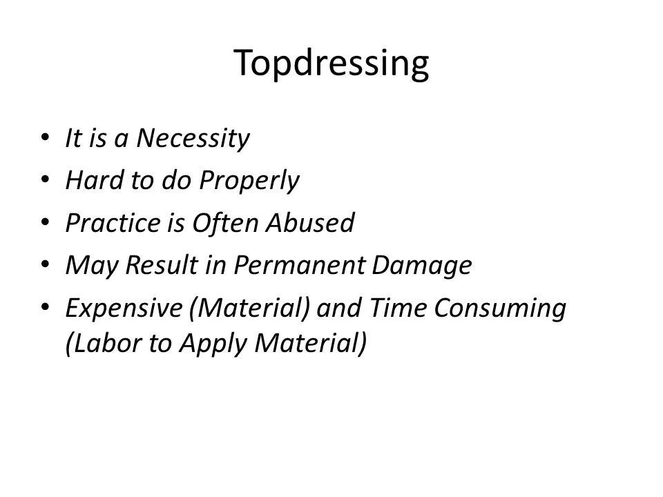 Topdressing It is a Necessity Hard to do Properly