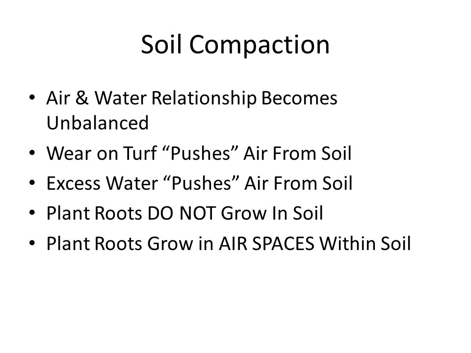 Soil Compaction Air & Water Relationship Becomes Unbalanced