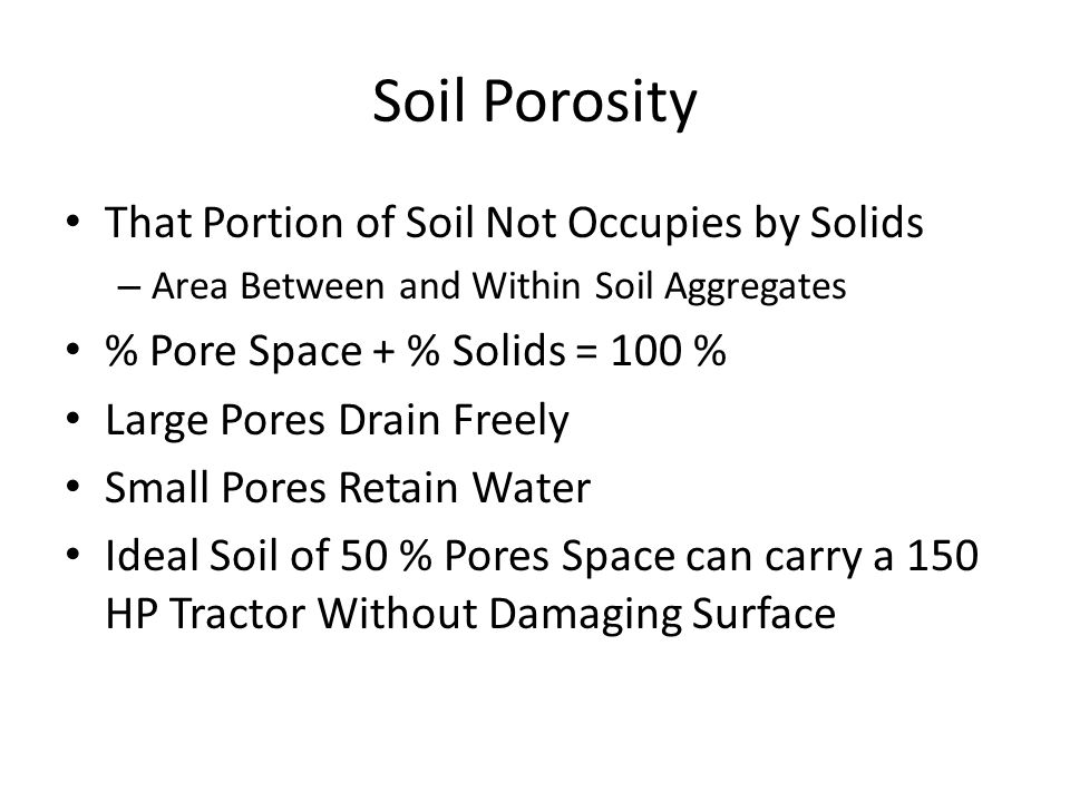 Soil Porosity That Portion of Soil Not Occupies by Solids