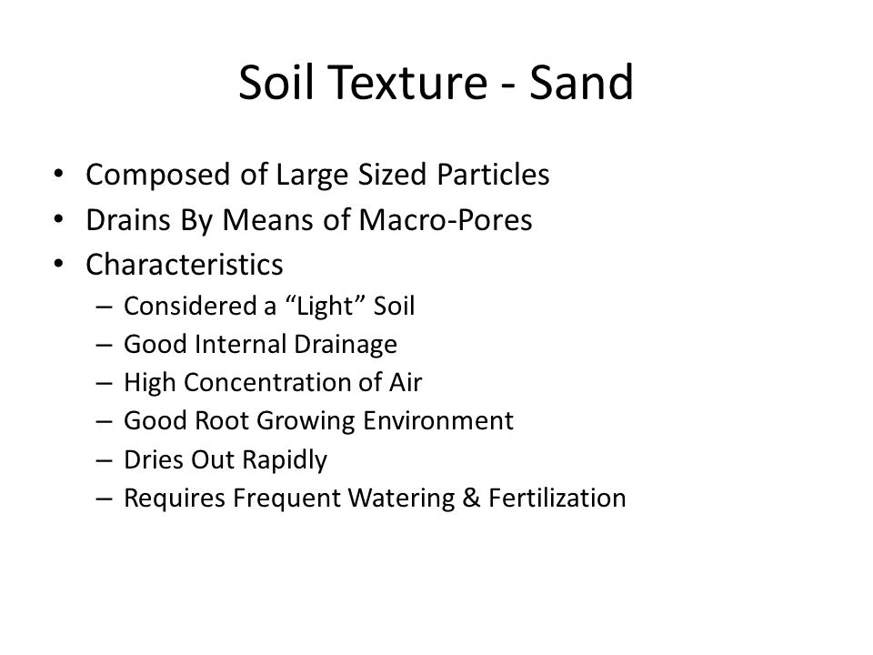 Soil Texture - Sand Composed of Large Sized Particles