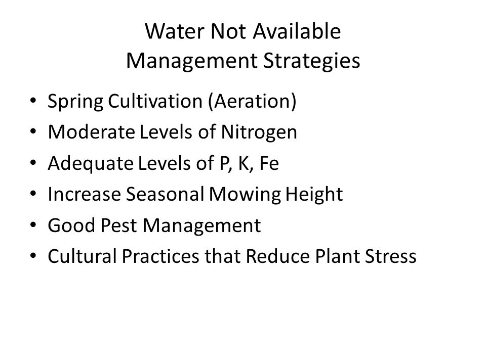 Water Not Available Management Strategies