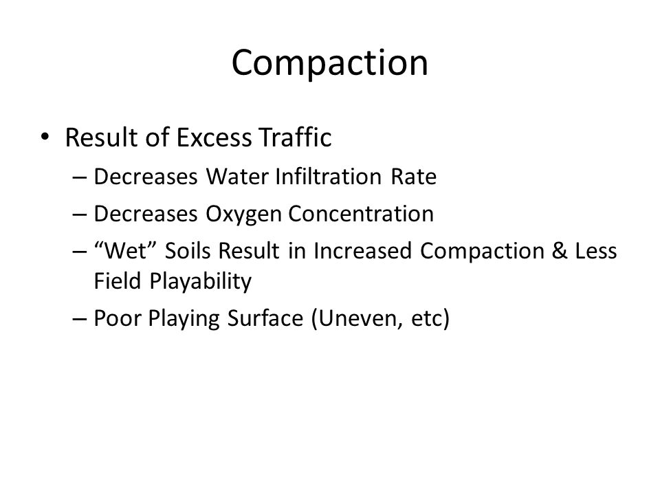Compaction Result of Excess Traffic Decreases Water Infiltration Rate