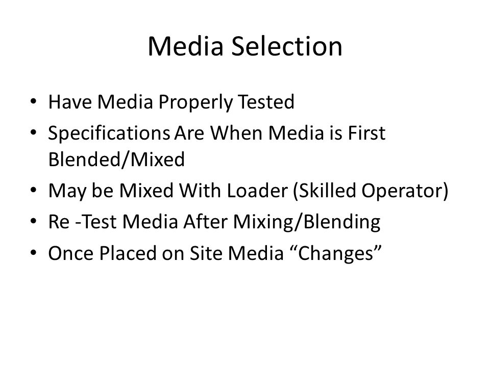 Media Selection Have Media Properly Tested