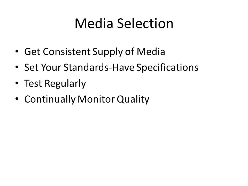 Media Selection Get Consistent Supply of Media