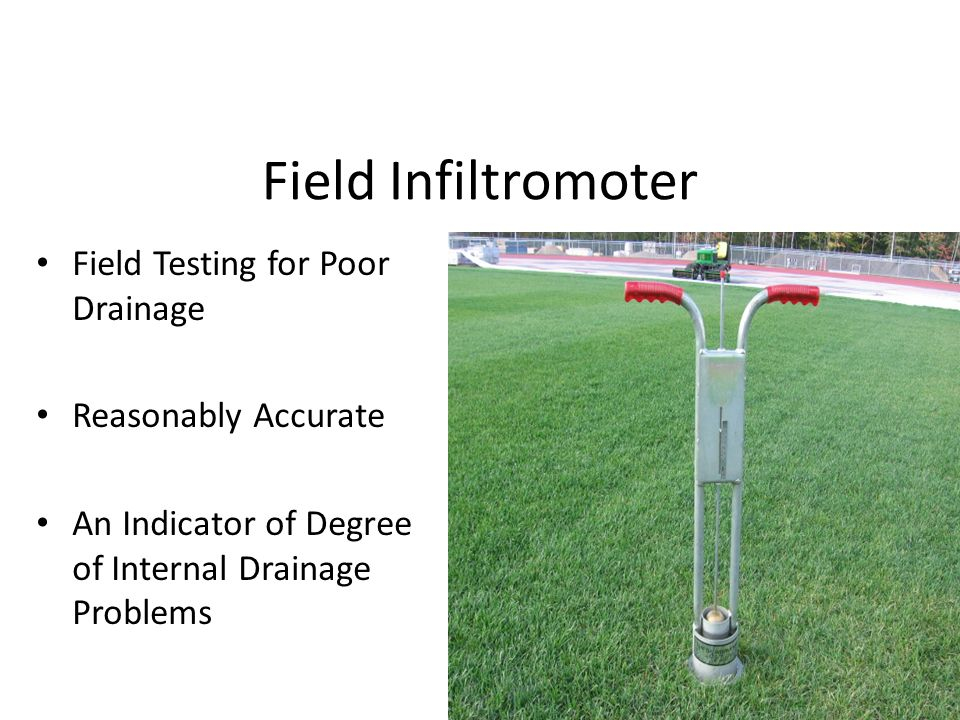 Field Infiltromoter Field Testing for Poor Drainage