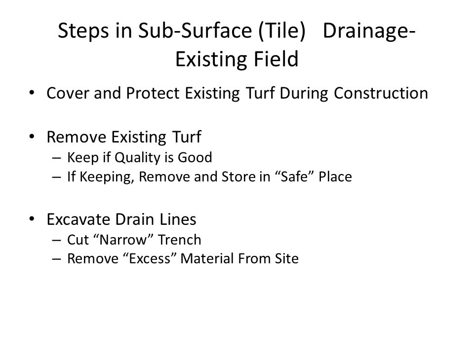 Steps in Sub-Surface (Tile) Drainage-Existing Field