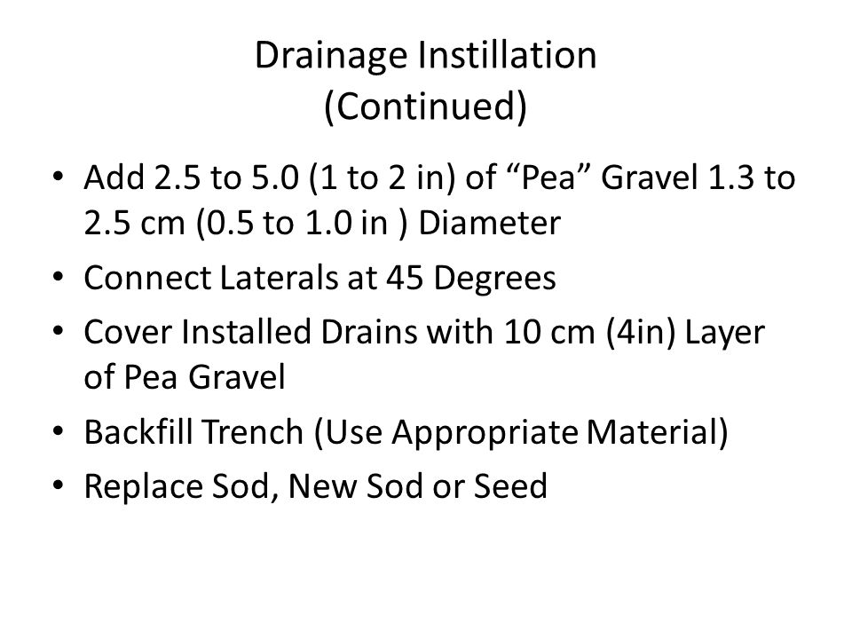 Drainage Instillation (Continued)