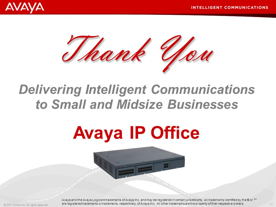 Delivering Intelligent Communications to Small and Midsize Businesses Avaya IP Office