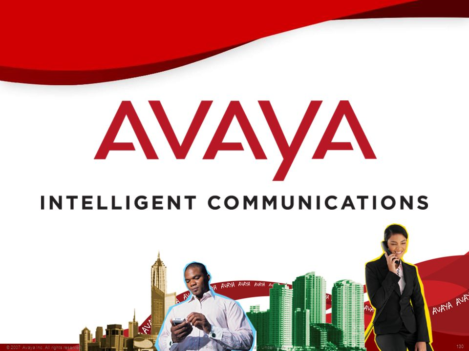 © 2007 Avaya Inc. All rights reserved.