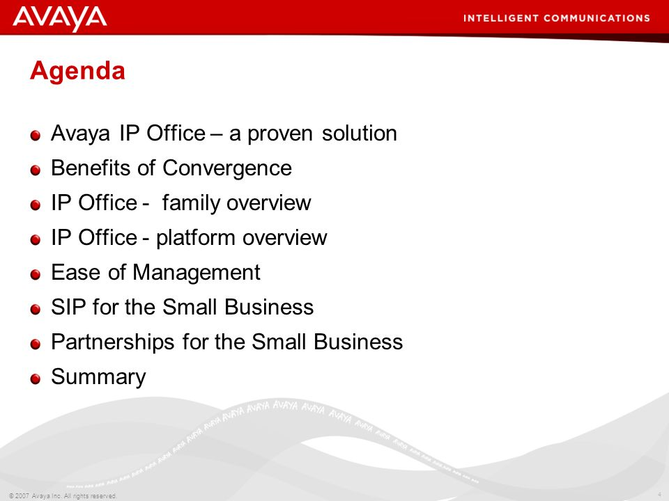 Agenda Avaya IP Office – a proven solution Benefits of Convergence