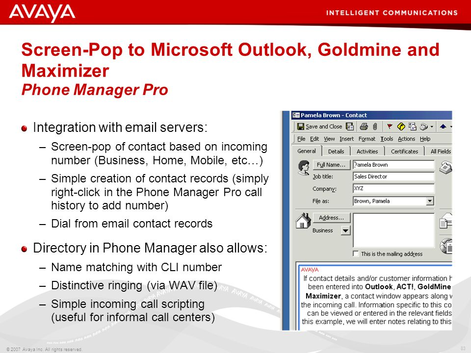 Screen-Pop to Microsoft Outlook, Goldmine and Maximizer Phone Manager Pro