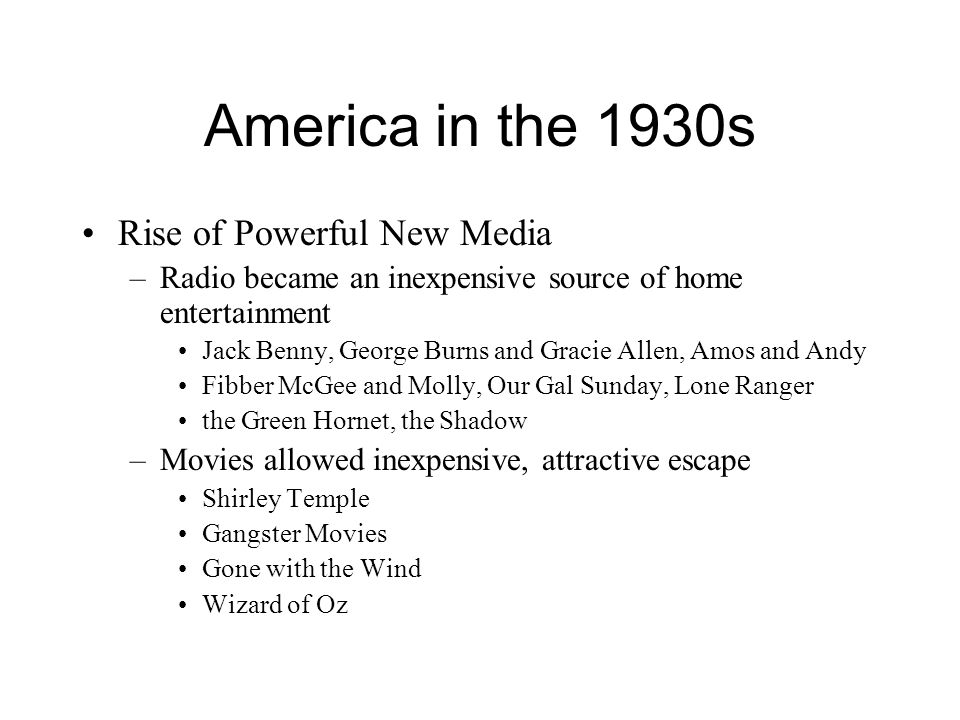 America in the 1930s Rise of Powerful New Media