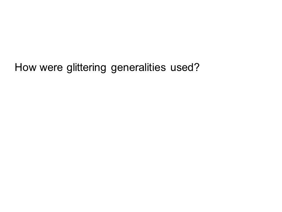 How were glittering generalities used