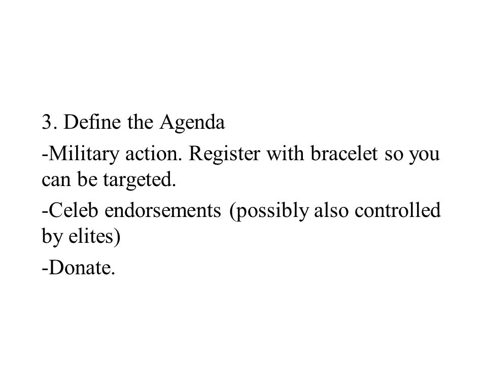 3. Define the Agenda -Military action