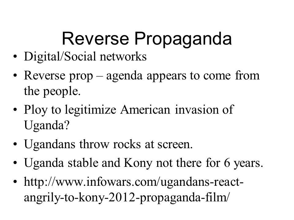 Reverse Propaganda Digital/Social networks