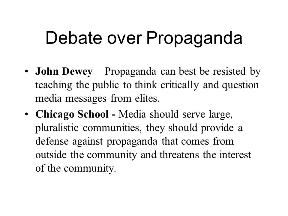 Debate over Propaganda