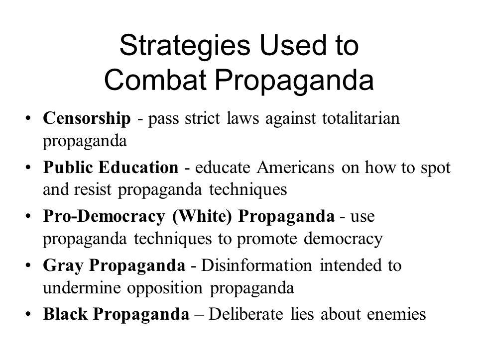 Strategies Used to Combat Propaganda