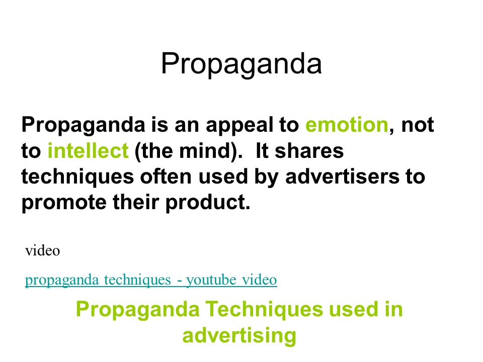 Propaganda Techniques used in advertising