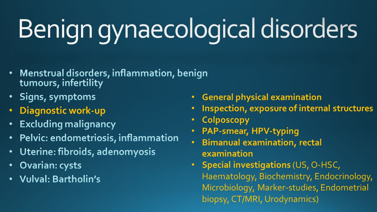 Benign gynaecological disorders