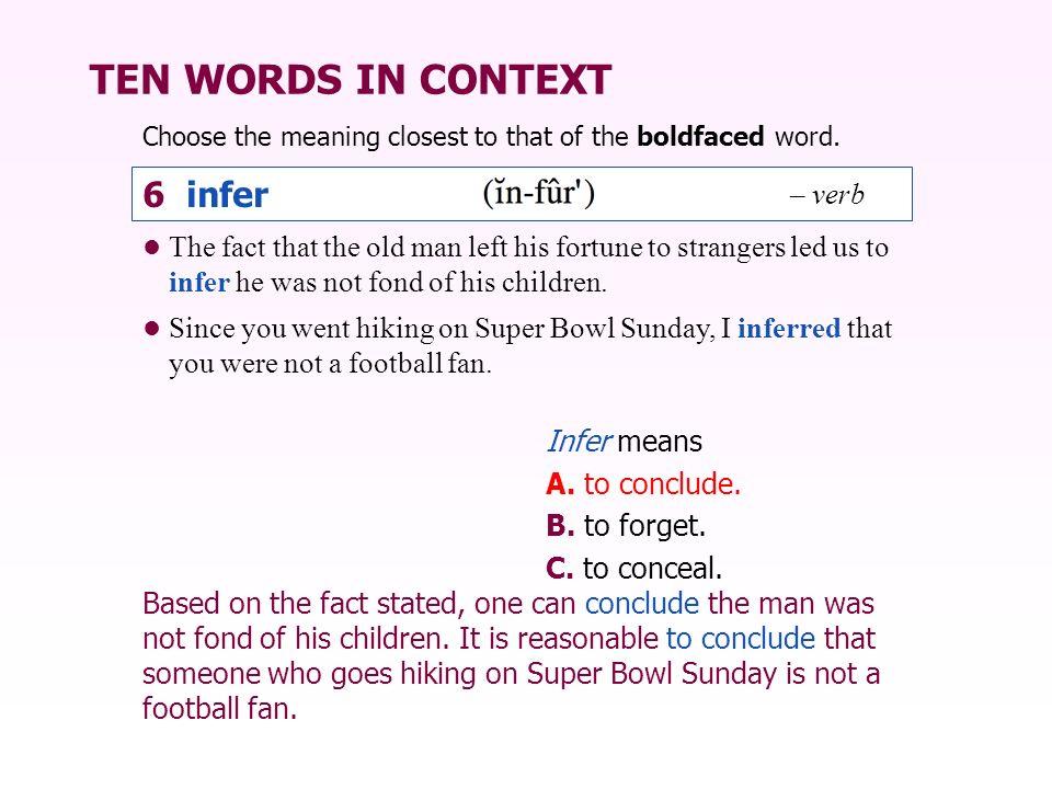 TEN WORDS IN CONTEXT 6 infer – verb