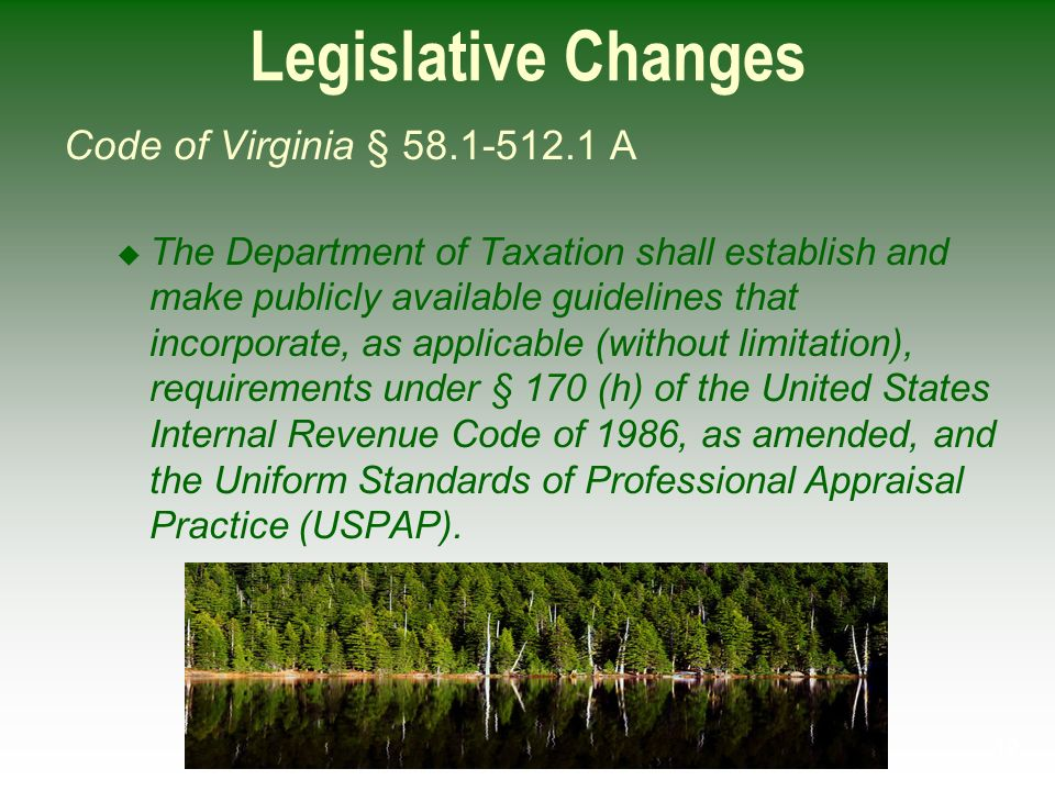 Legislative Changes Code of Virginia § 58.1-512.1 A