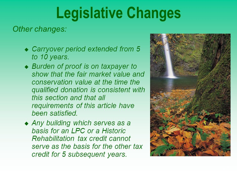 Legislative Changes Other changes: