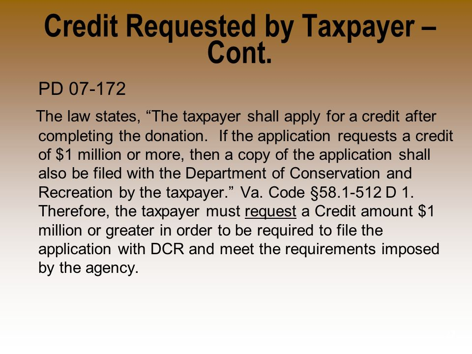 Credit Requested by Taxpayer – Cont.
