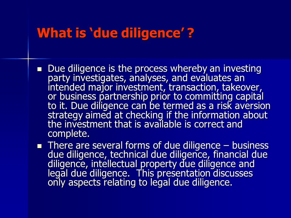 What is 'due diligence'