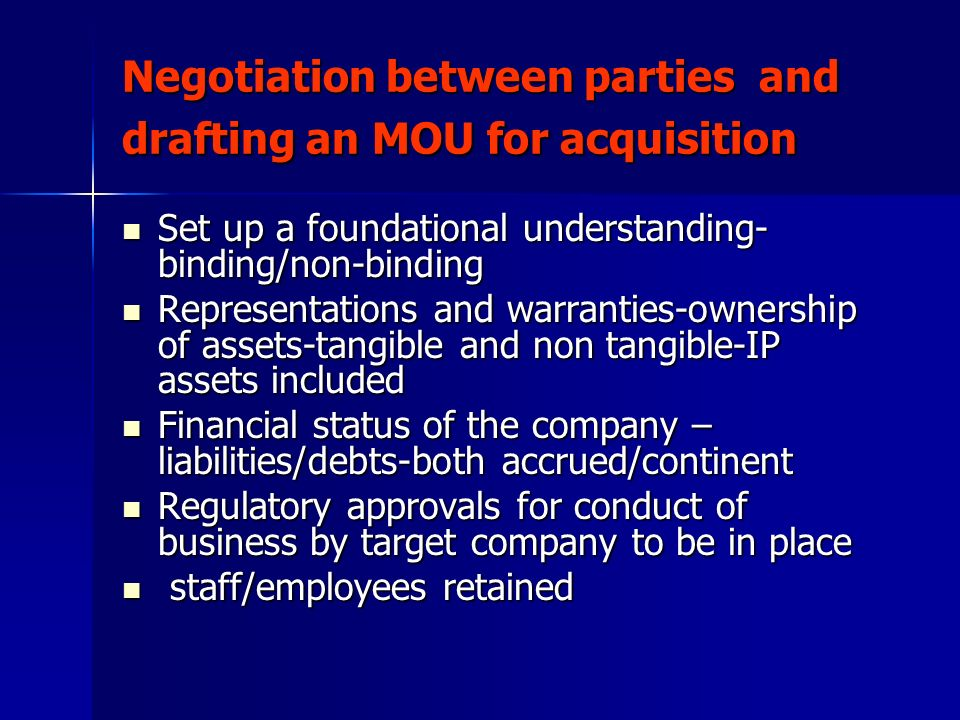 Negotiation between parties and drafting an MOU for acquisition