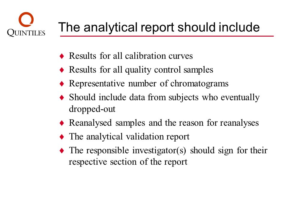The analytical report should include