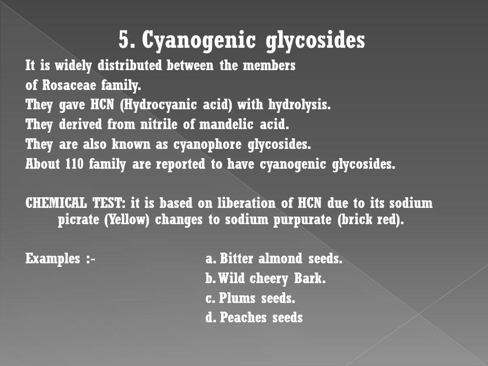 5. Cyanogenic glycosides