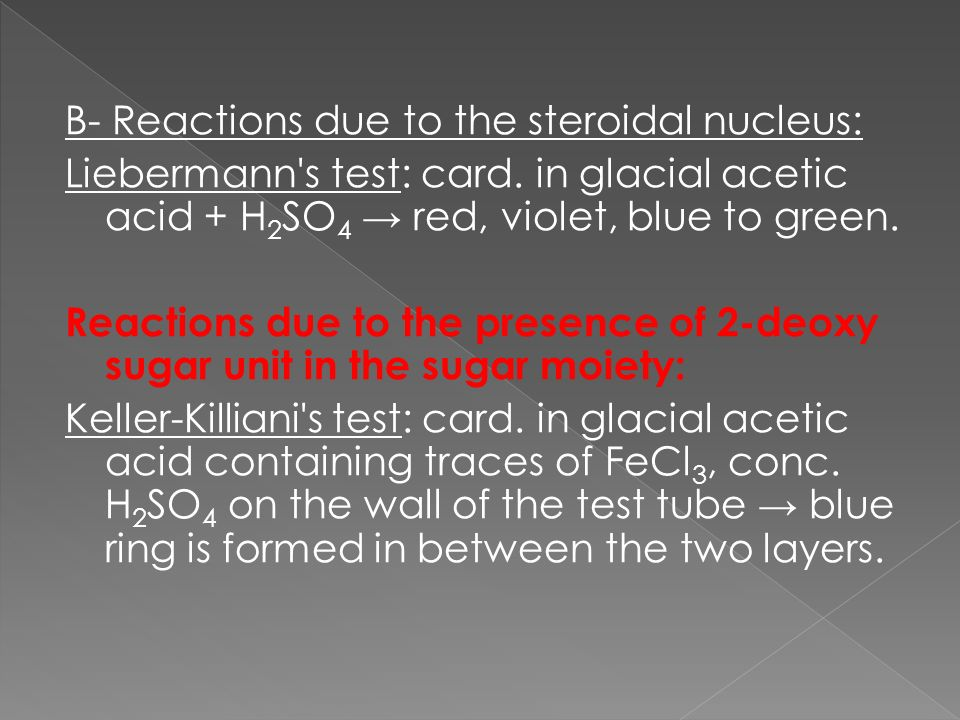 B- Reactions due to the steroidal nucleus: Liebermann s test: card