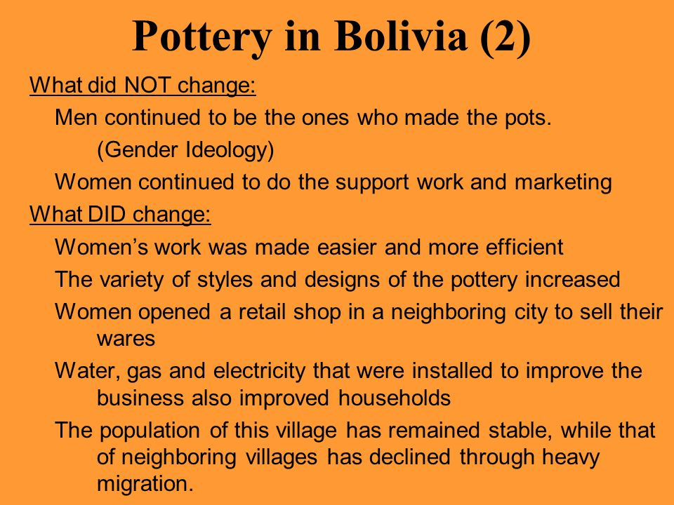 Pottery in Bolivia (2) What did NOT change: