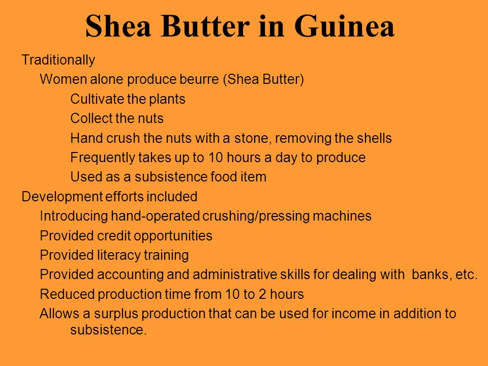 Shea Butter in Guinea Traditionally