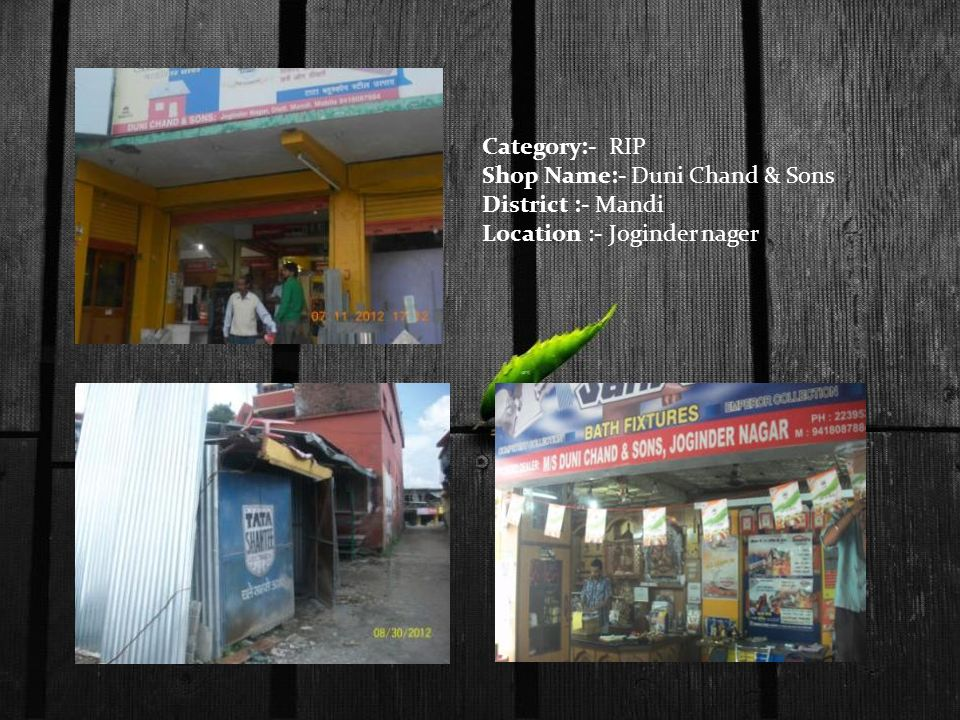 Category:- RIP Shop Name:- Duni Chand & Sons District :- Mandi Location :- Joginder nager